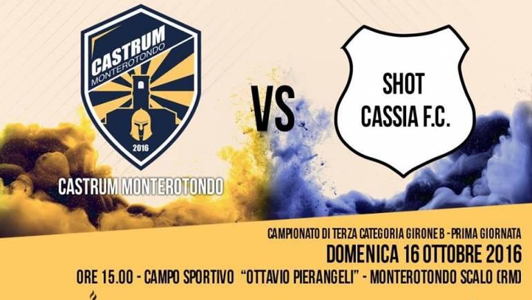 PRIMA GIORNATA | Domenica 16/10 ore 15:00 Castrum Monterotondo – Shot Cassia FC