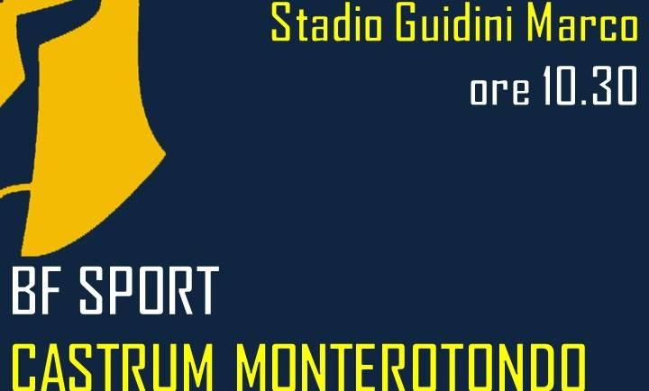 BF Sport – Castrum Monterotondo